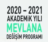 2020 - 2021 AKADEMİK YILI MEVLANA DEĞİŞİM PROGRAMI BAŞVURULARI BAŞLADI